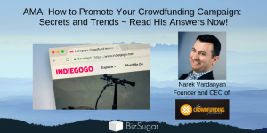 AMA How to Promote Your Crowdfunding Campaign Secrets and Trends Answers
