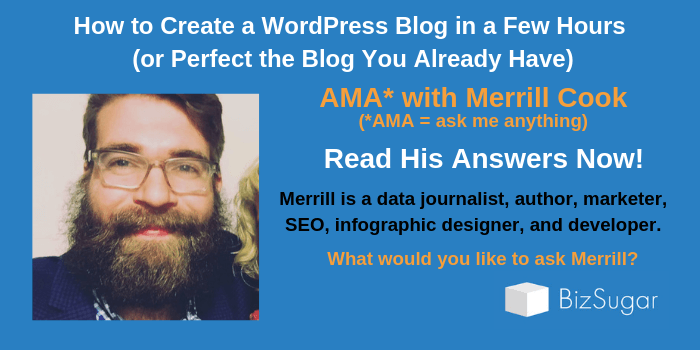ANSWERS How to Create a Perfect WordPress Blog AMA Merrill Cook