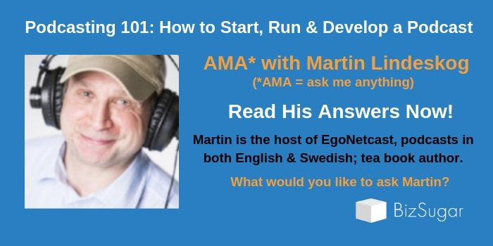 ANSWERS Podcast 101 How to Start Run and Develop a Podcast with Martin Lindeskog