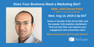 Does Your Business Need a Marketing Bot Deven Patel Alter
