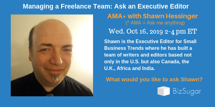 Managing a Freelance Team: Shawn Hessinger, Small Business Trends Senior Editor