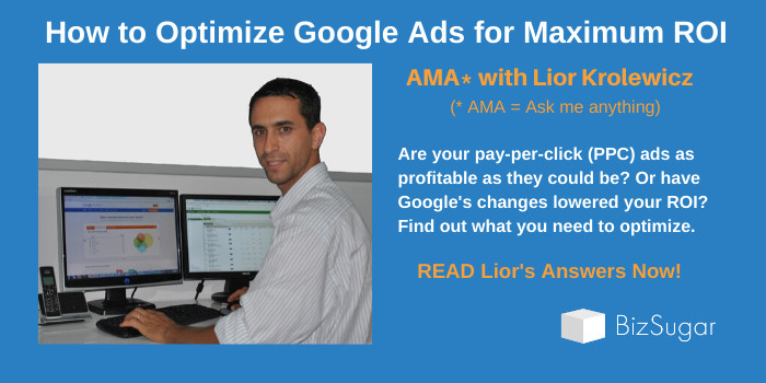 AMA Lior Krolewicz How to Optimize Google Ads for Maximum ROI