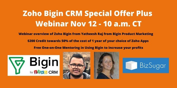 Zoho Bigin CRM Special Offer Plus Webinar Nov 12 at 10 a.m. CT