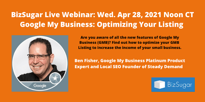 Google My Business: Optimizing with Ben Fisher