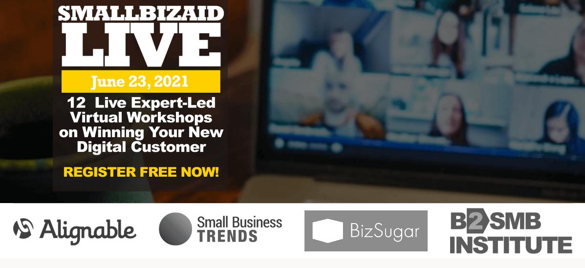 SmallBizAid 12 Live Expert-Led Virtual Workshops on Winning Your New Digital Customer