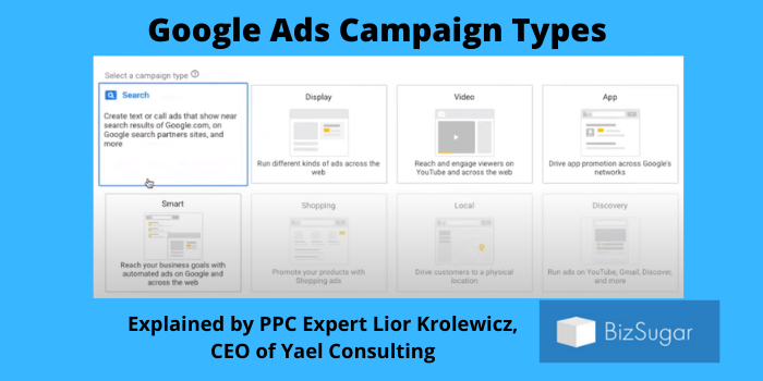 Google Ads Campaign Types Explained by a PPC Expert