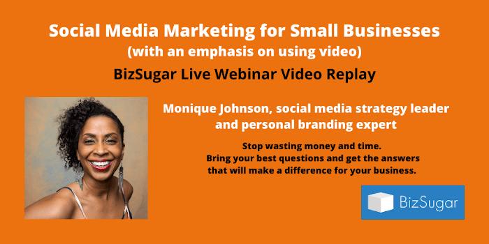 Social Media Marketing with Monique Johnson VIDEO REPLAY
