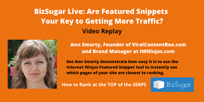 Are Featured Snippets Your Key to Getting More Traffic VIDEO REPLAY